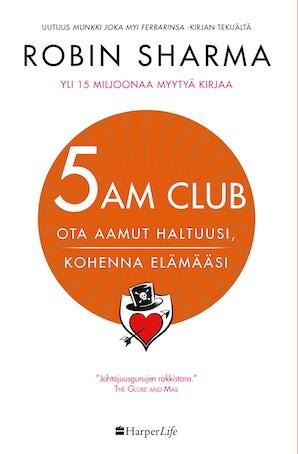 5-am-club-ota-aamut-haltuusi-kohenna-elamaasi