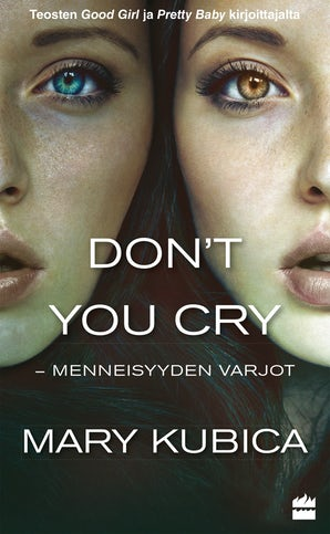 Don't You Cry - Menneisyyden varjot book image