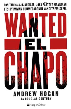 wanted-el-chapo-tositarina-ajojahdista