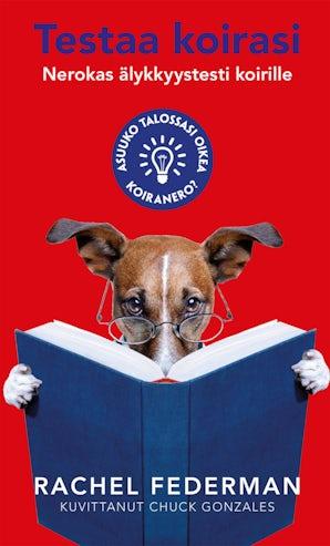 Testaa koirasi - Nerokas älykkyystesti koirille book image